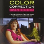 Color Correction Handbook- Professional Techniques for Video and Cinema