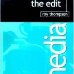 Grammar of the Edit (Media Manuals)