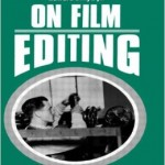 On Film Editing- An Introduction to the Art of Film Construction