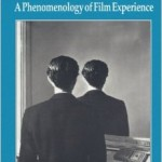 The Address of the Eye- A Phenomenology of Film Experience