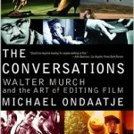 The Conversations- Walter Murch and the Art of Editing Film