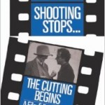 When The Shooting Stops ... The Cutting Begins- A Film Editor's Story (Da Capo Paperback)