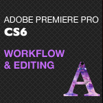 Cover Image of Adobe Video Editing: Premiere Pro CS6 Product