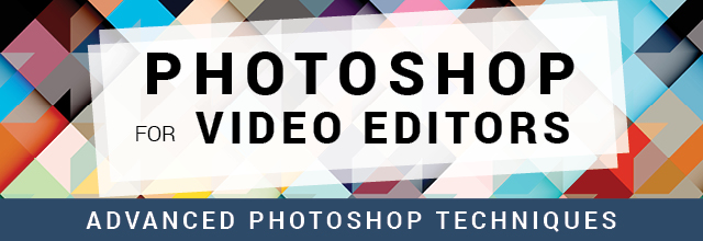 Photoshop for Video Editors store class 4