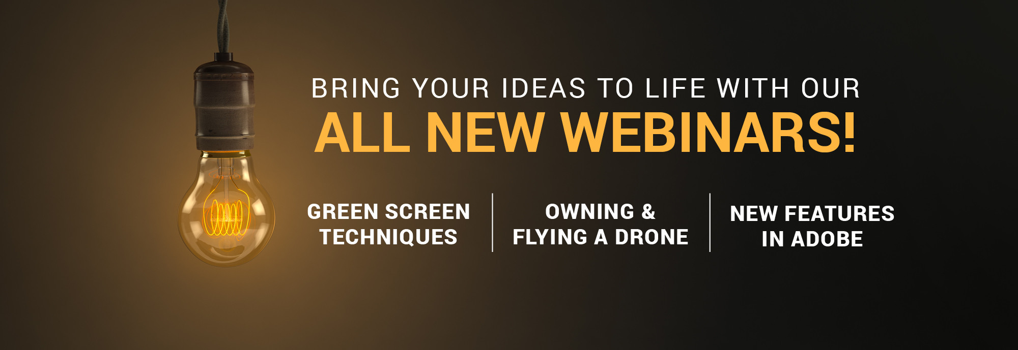 All New Webinars!
